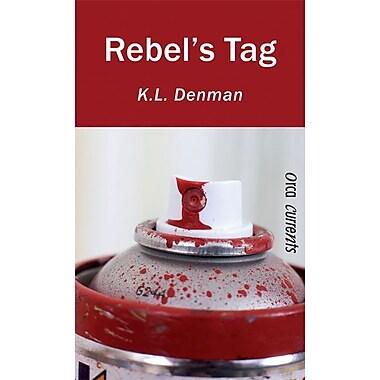 Rebel's Tag (Orca Currents)