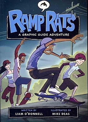Ramp Rats: A Graphic Guide Adventure (Graphic Guides)