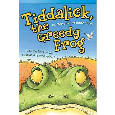Tiddalick, the Greedy Frog: An Aboriginal Dreamtime Story (library bound) (Read! Explore! Imagine! Fiction Readers)