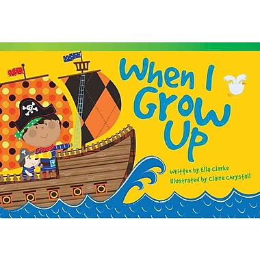 When I Grow Up (library bound) (Read! Explore! Imagine! Fiction Readers)