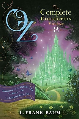 Oz, the Complete Collection, Volume 2: Dorothy and the Wizard in Oz; The Road to Oz; The Emerald City of Oz (PB)