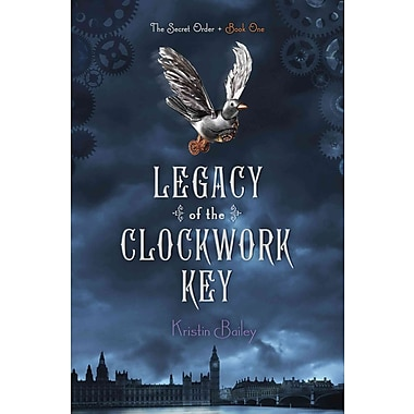 Legacy of the Clockwork Key (The Secret Order)