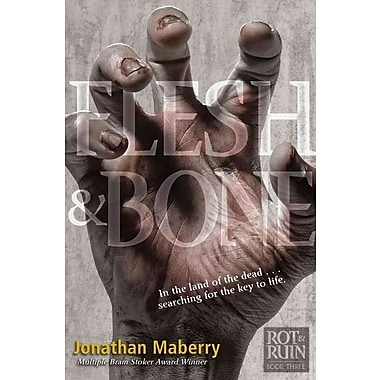 Flesh & Bone (Rot & Ruin HC)