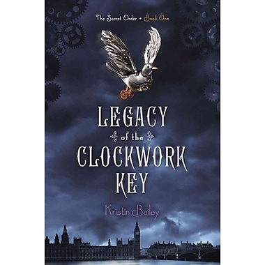 Legacy of the Clockwork Key (The Secret Order PB)