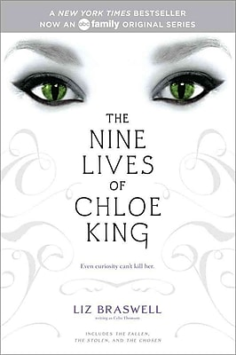The Nine Lives of Chloe King: The Fallen; The Stolen; The Chosen