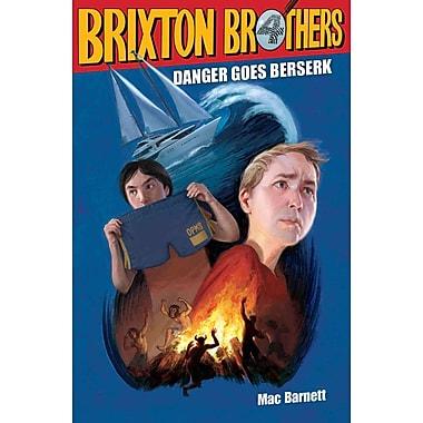 Danger Goes Berserk (Brixton Brothers)