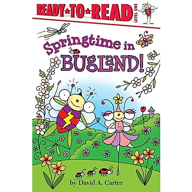 Springtime in Bugland! (Ready-to-Reads)