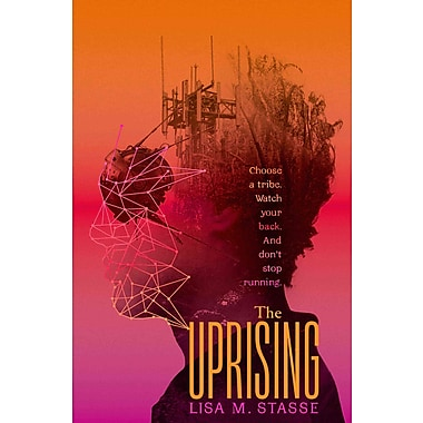 The Uprising: The Forsaken Trilogy