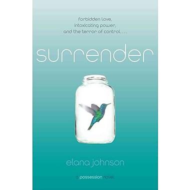 Surrender: A Possession Novel (HC)