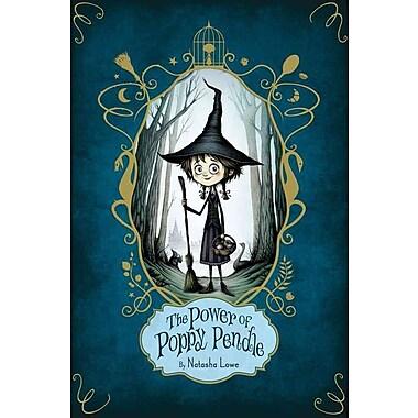 The Power of Poppy Pendle (Paula Wiseman Books)