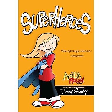 Superheroes (Amelia Rules!)