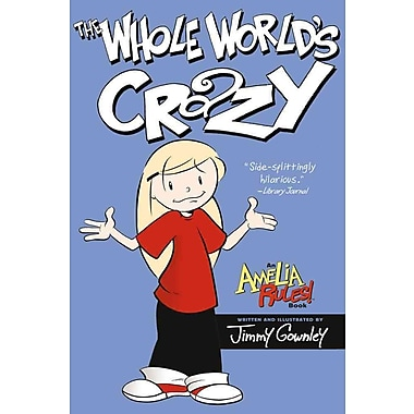 The Whole World's Crazy (Amelia Rules!)