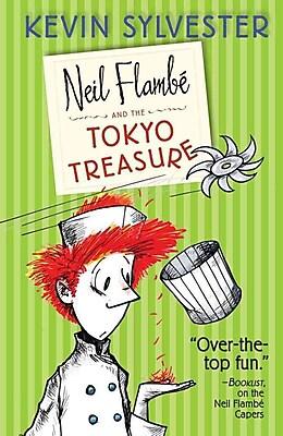 Neil Flambe and the Tokyo Treasure (The Neil Flambe Capers)
