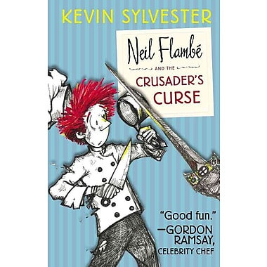 Neil Flambe and the Crusader's Curse (The Neil Flambe Capers)