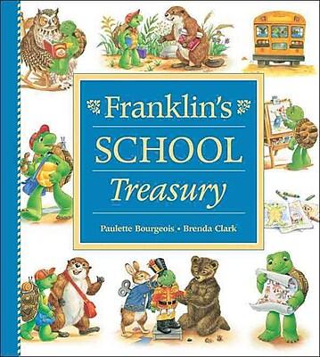 Franklin's School Treasury (Franklin (Kids Can Hardcover))