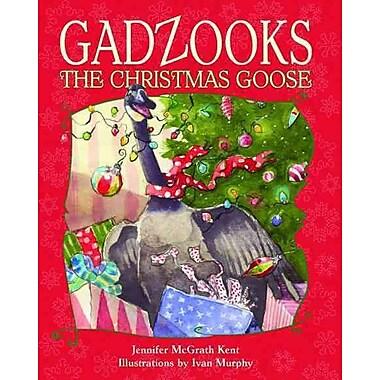Gadzooks the Christmas Goose