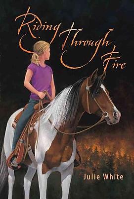 Riding Through Fire