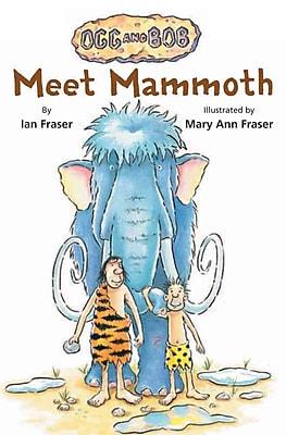 Meet Mammoth (Ogg and Bob)