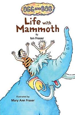 Life with Mammoth (Ogg & Bob)