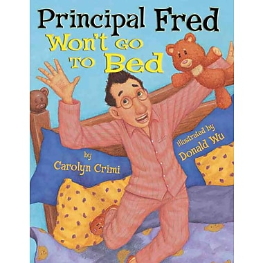 Principal Fred Won't Go To Bed