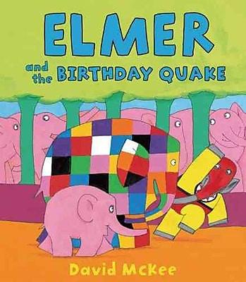 Elmer and the Birthday Quake (Elmer Books)