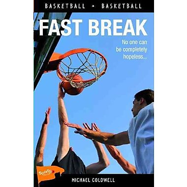 Fast Break (Lorimer Sports Stories)