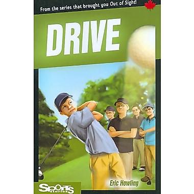 Drive (Lorimer Sports Stories)