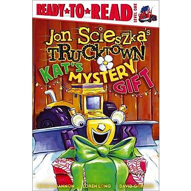 Kat's Mystery Gift (Jon Scieszka's Trucktown)