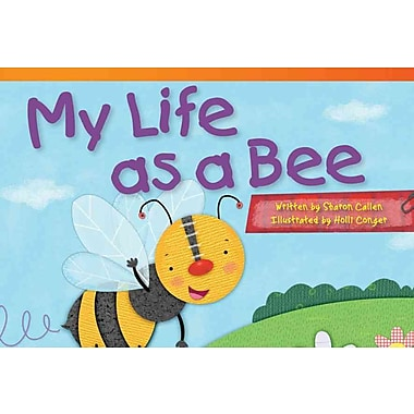 My Life as a Bee (Read! Explore! Imagine! Fiction Readers)