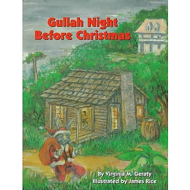 Gullah Night Before Christmas (The Night Before Christmas Series)