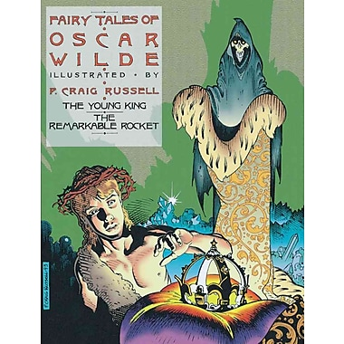 Fairy Tales of Oscar Wilde: The Young King and The Remarkable Rocket