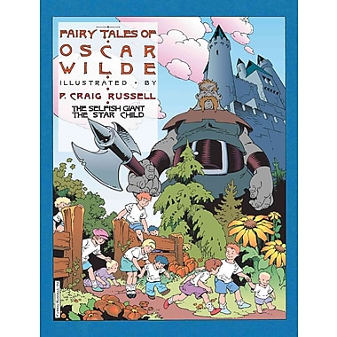 The Fairy Tales of Oscar Wilde, Vol. 1: The Selfish Giant & The Star Child (v. 1)