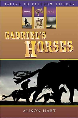 Gabriel's Horses (Racing to Freedom Trilogy)