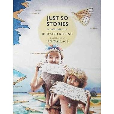 Just So Stories, Volume II