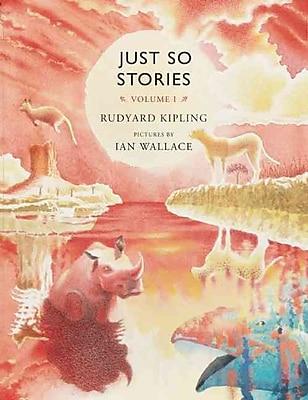 Just So Stories, Volume 1