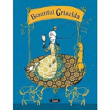Beautiful Griselda