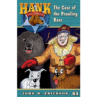 The Case of the Prowling Bear (Hank the Cowdog)