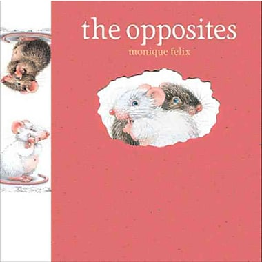 Mouse Books: The Opposites