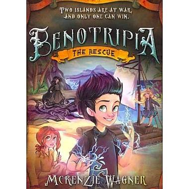 Benotripia: The Rescue