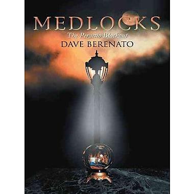 Medlocks: The Peractio Blackout