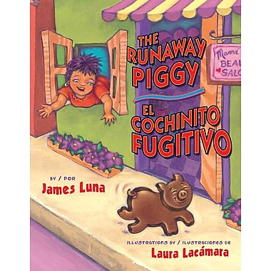 The Runaway Piggy / El cochinito fugitivo