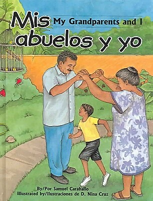 Mis Abuelos Y Yo / My Grandparents And I (Spanish Edition)