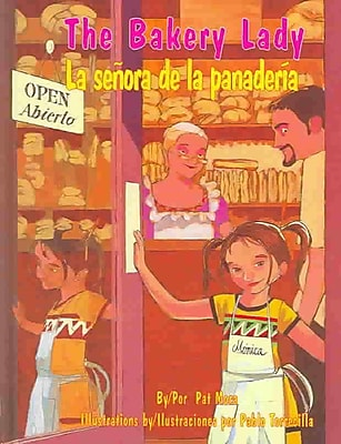 The Bakery Lady/LA Senora De LA Panaderia (Pinata Bilingual Picture Books)