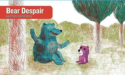 Bear Despair (Stories Without Words)