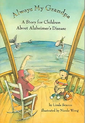 Always My Grandpa: A Story for Children about Alzheimer's Disease (HC)