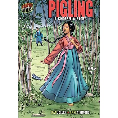Pigling: A Cinderella Story [A Korean Tale] (Graphic Myths & Legends)