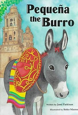 Mexico-Pequena the Burro (Multicultural Children's Book)