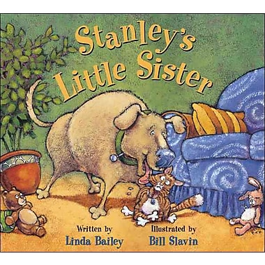 Stanley's Little Sister (Stanley (Kids Can Press))