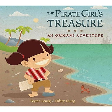 The Pirate Girl's Treasure: An Origami Adventure