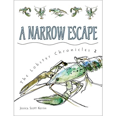A Narrow Escape (The Lobster Chronicles)